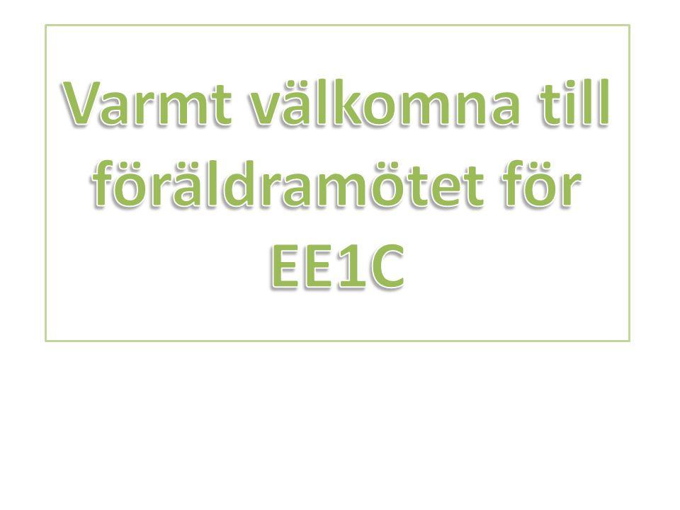 Varmt välkomna till föräldramötet för EE1C