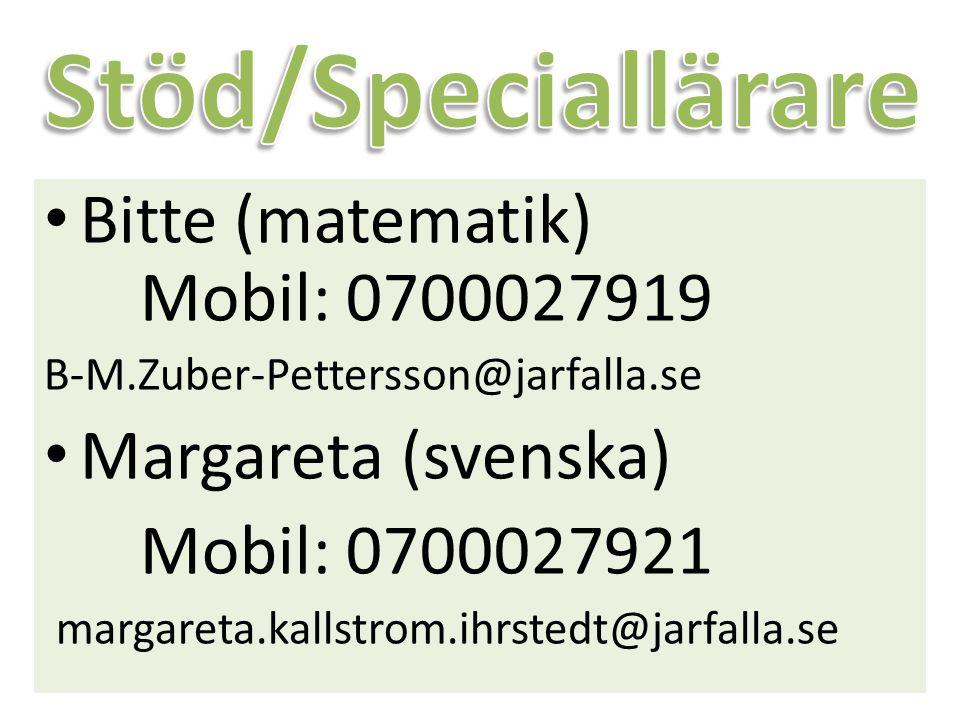 Stöd/Speciallärare Bitte (matematik) Mobil: 0700027919