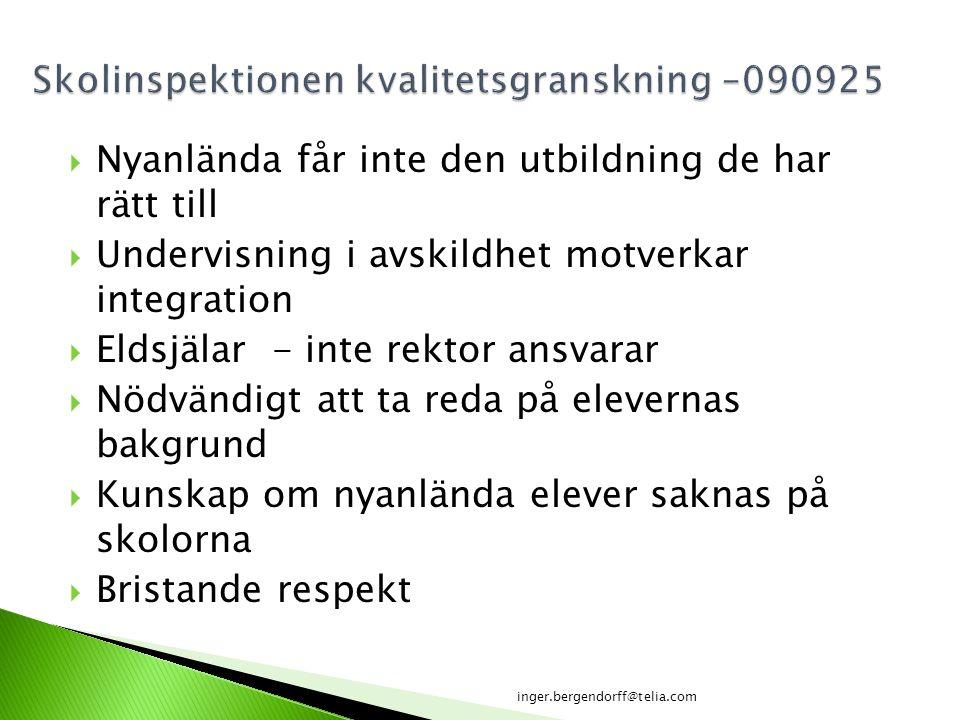 Skolinspektionen kvalitetsgranskning –090925