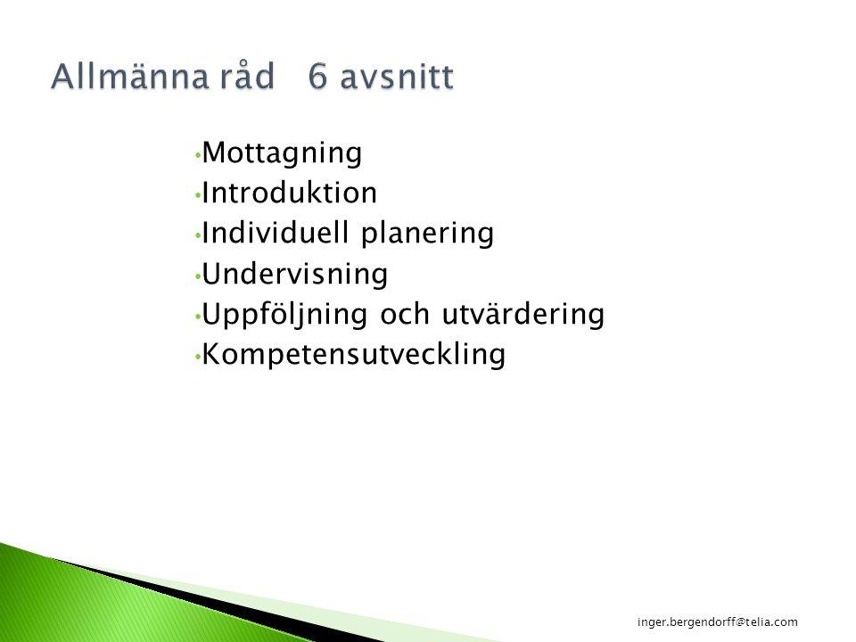 Allmänna råd 6 avsnitt Mottagning Introduktion Individuell planering