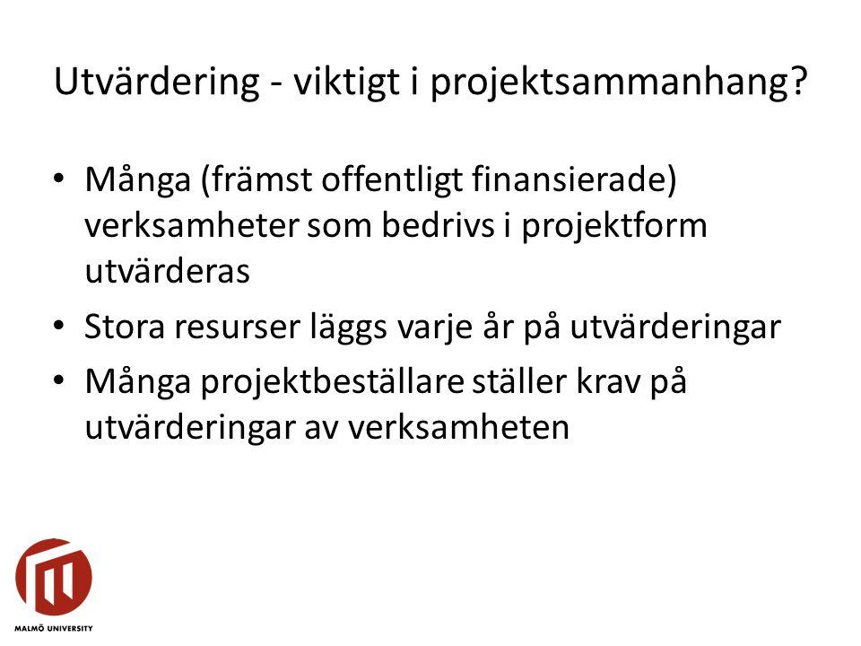 Utvärdering - viktigt i projektsammanhang