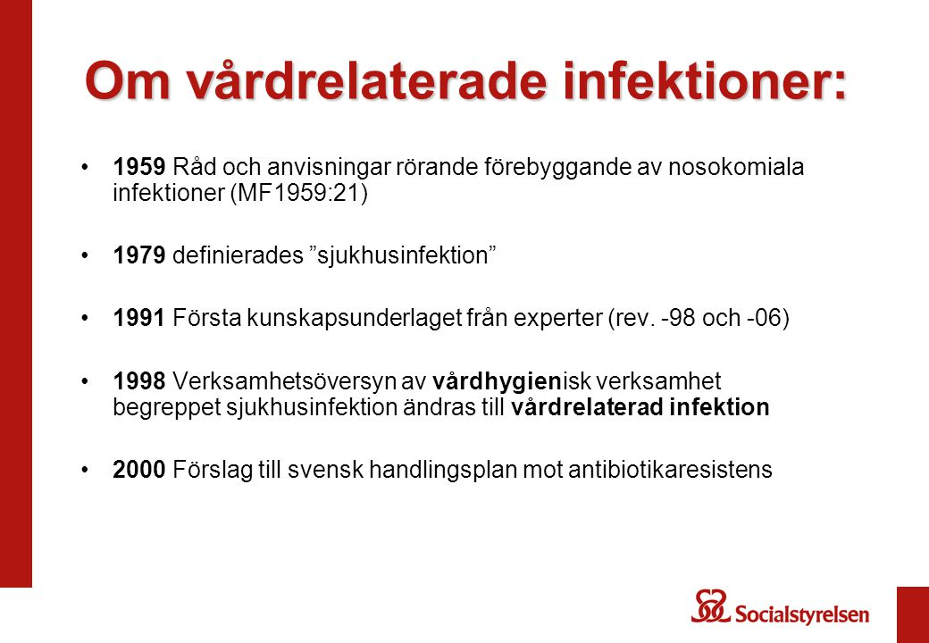 Om vårdrelaterade infektioner: