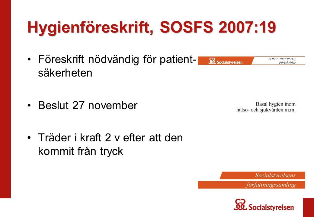 Hygienföreskrift, SOSFS 2007:19