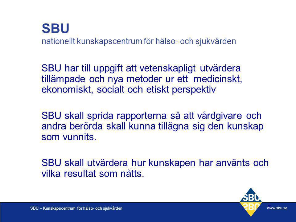 SBU nationellt kunskapscentrum för hälso- och sjukvården