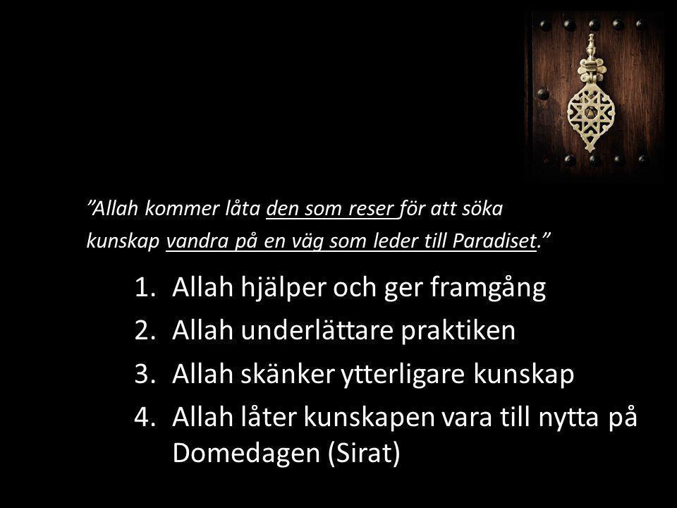 Allah hjälper och ger framgång Allah underlättare praktiken