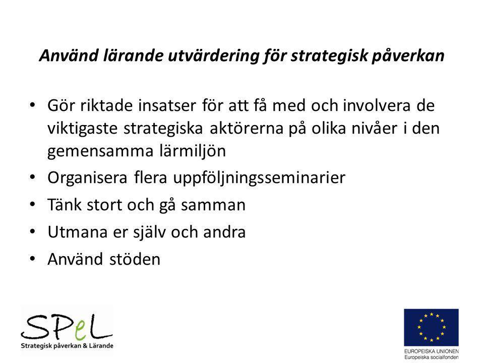 Använd lärande utvärdering för strategisk påverkan