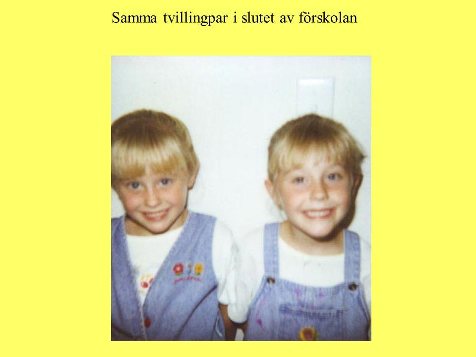 Samma tvillingpar i slutet av förskolan