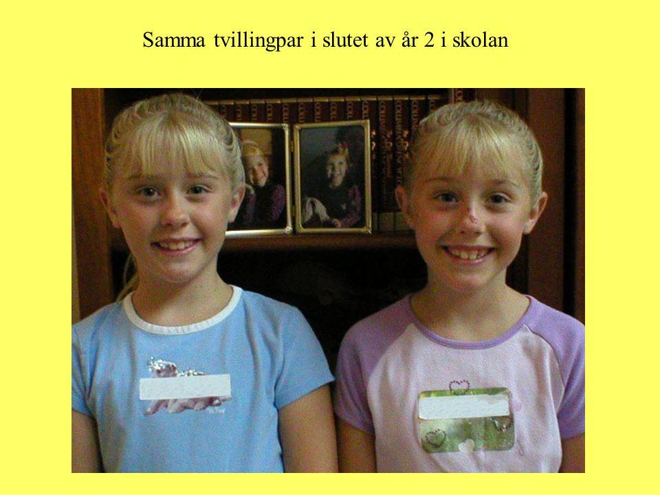Samma tvillingpar i slutet av år 2 i skolan