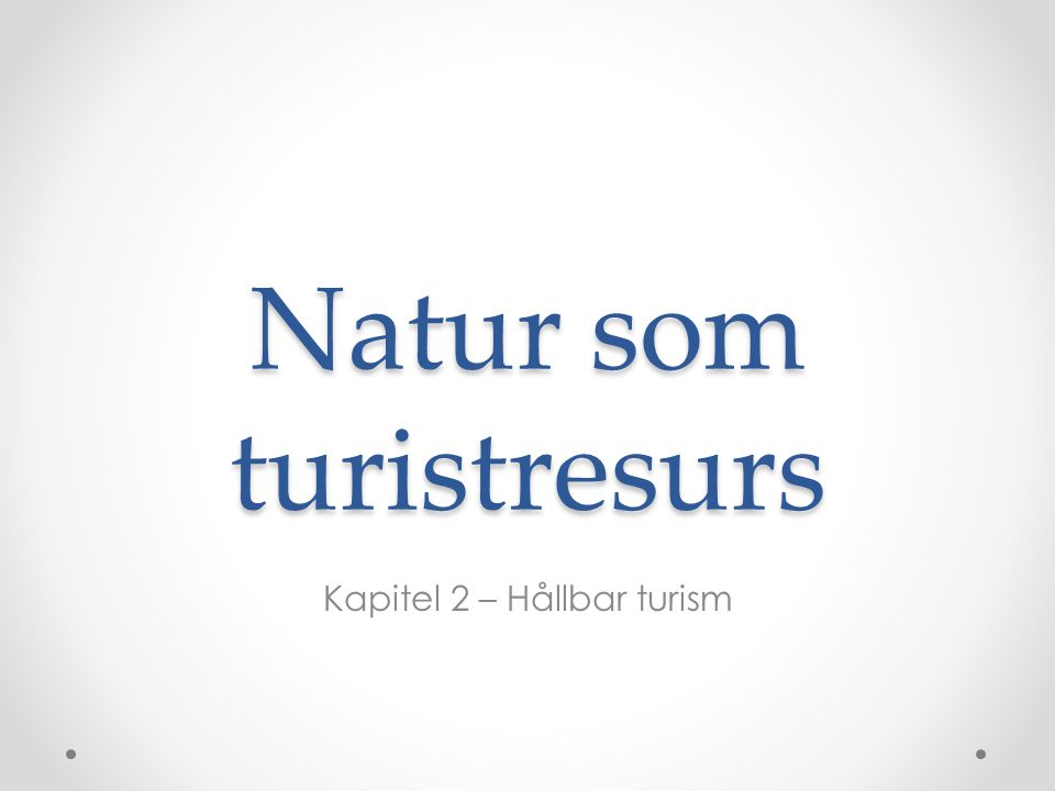Natur som turistresurs