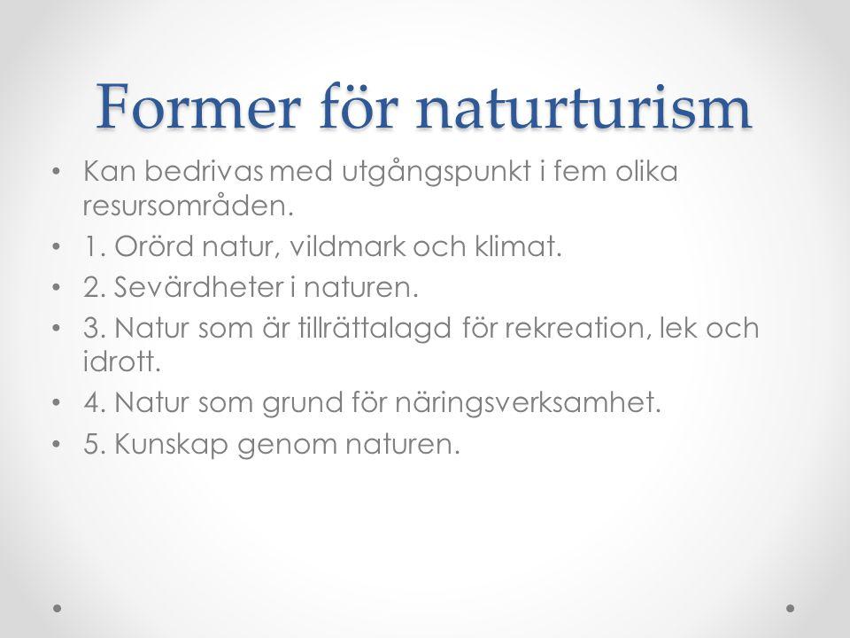 Former för naturturism