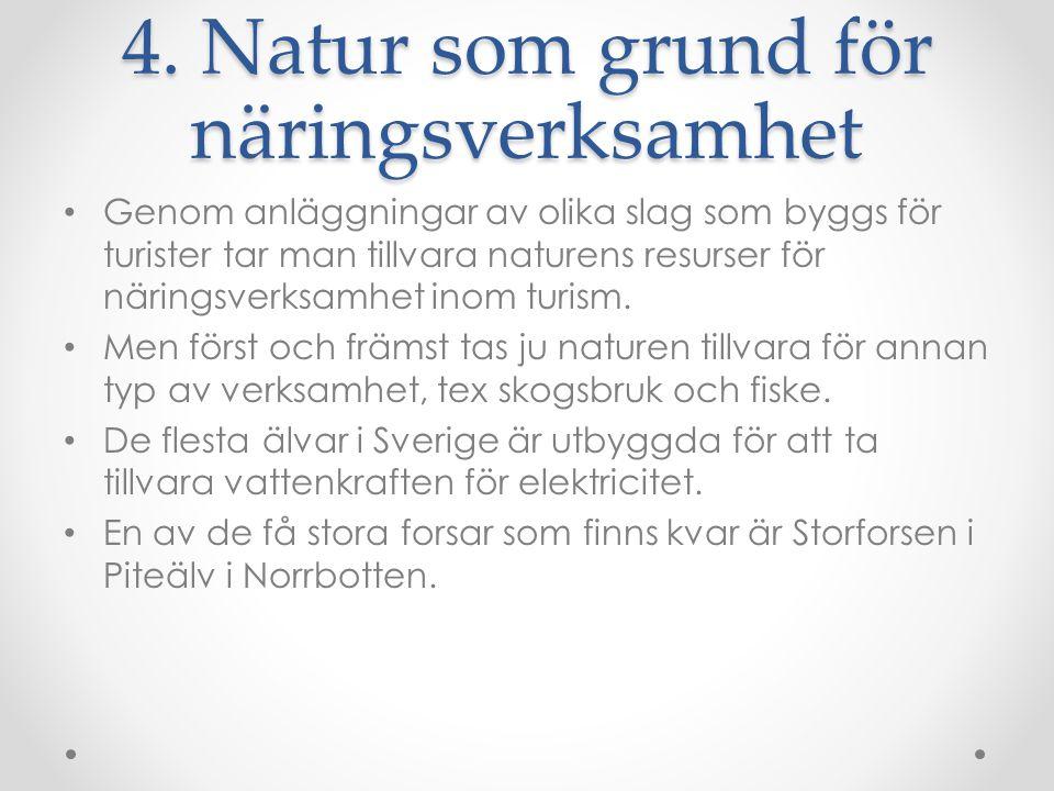 4. Natur som grund för näringsverksamhet