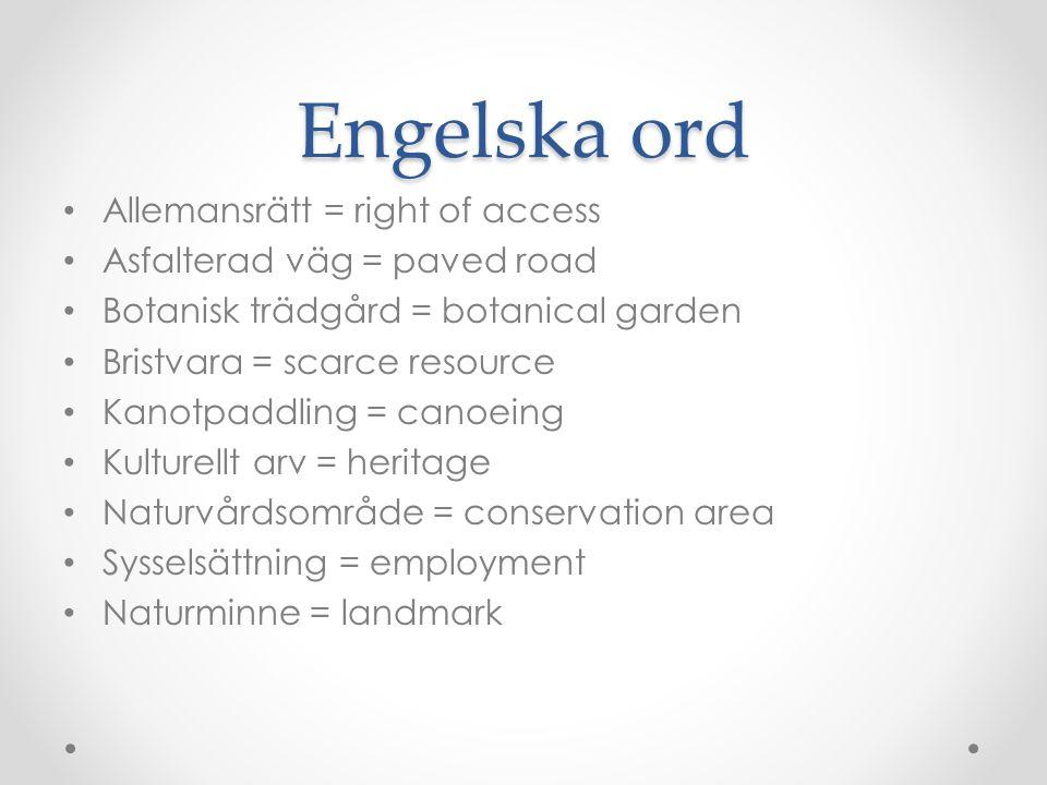 Engelska ord Allemansrätt = right of access