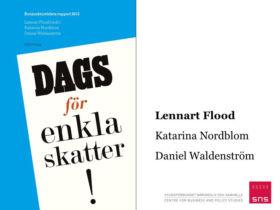 Lennart Flood Katarina Nordblom Daniel Waldenström
