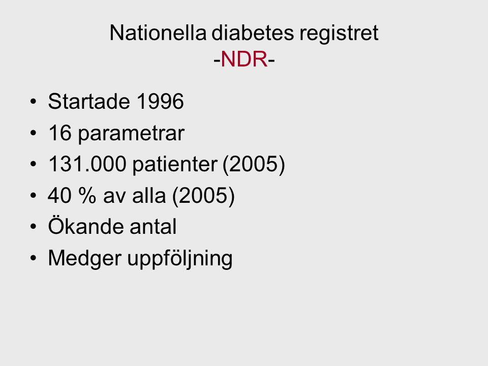 Nationella diabetes registret -NDR-