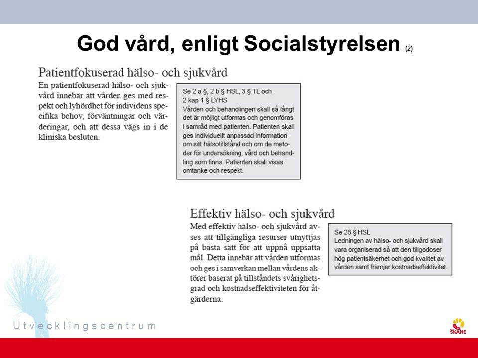 God vård, enligt Socialstyrelsen (2)
