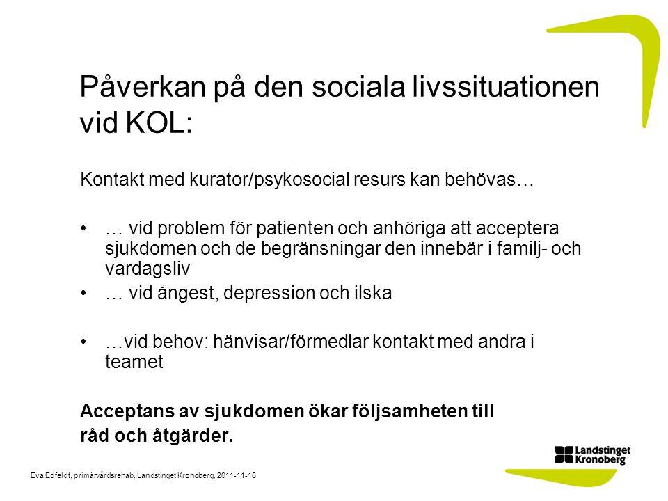 Påverkan på den sociala livssituationen vid KOL: