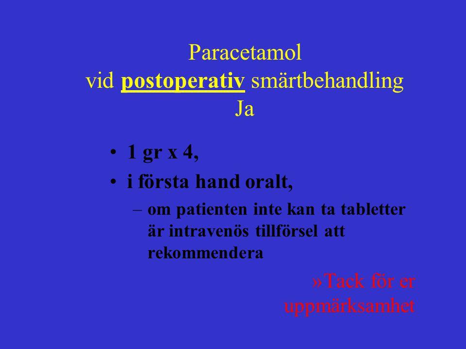 vid postoperativ smärtbehandling