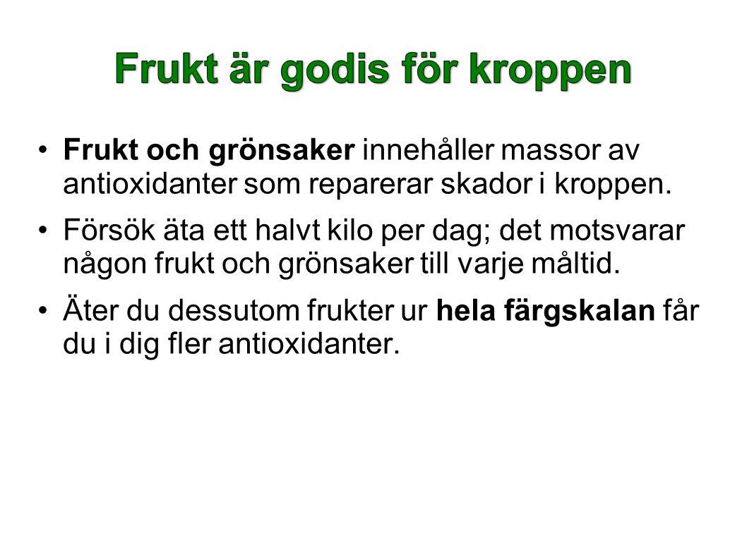 Frukt är godis för kroppen