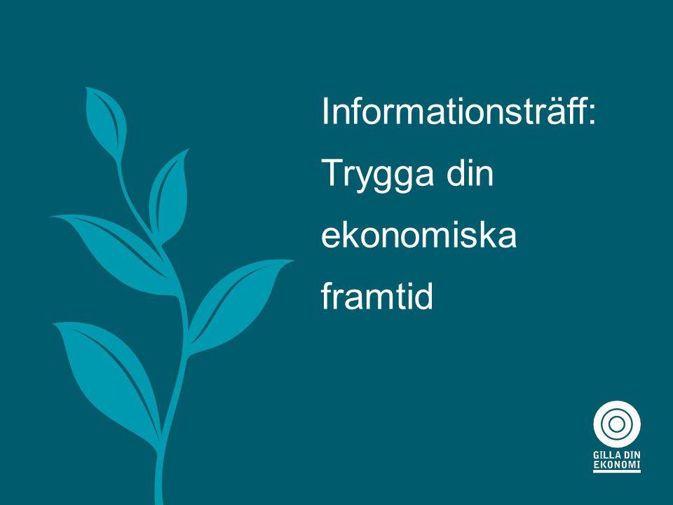 Informationsträff: Trygga din ekonomiska framtid