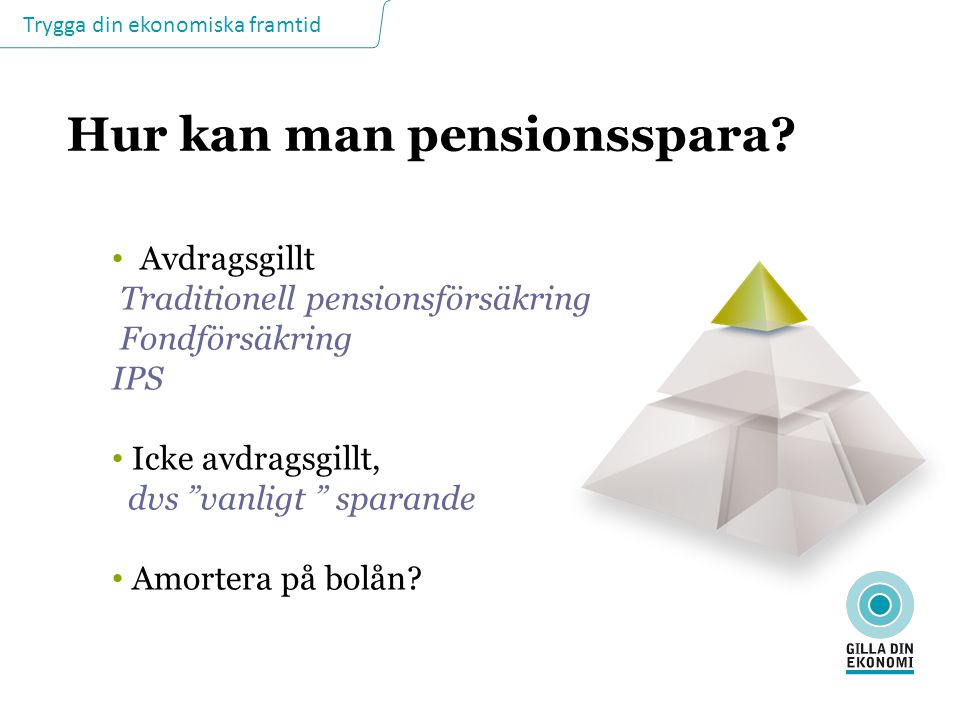 Hur kan man pensionsspara