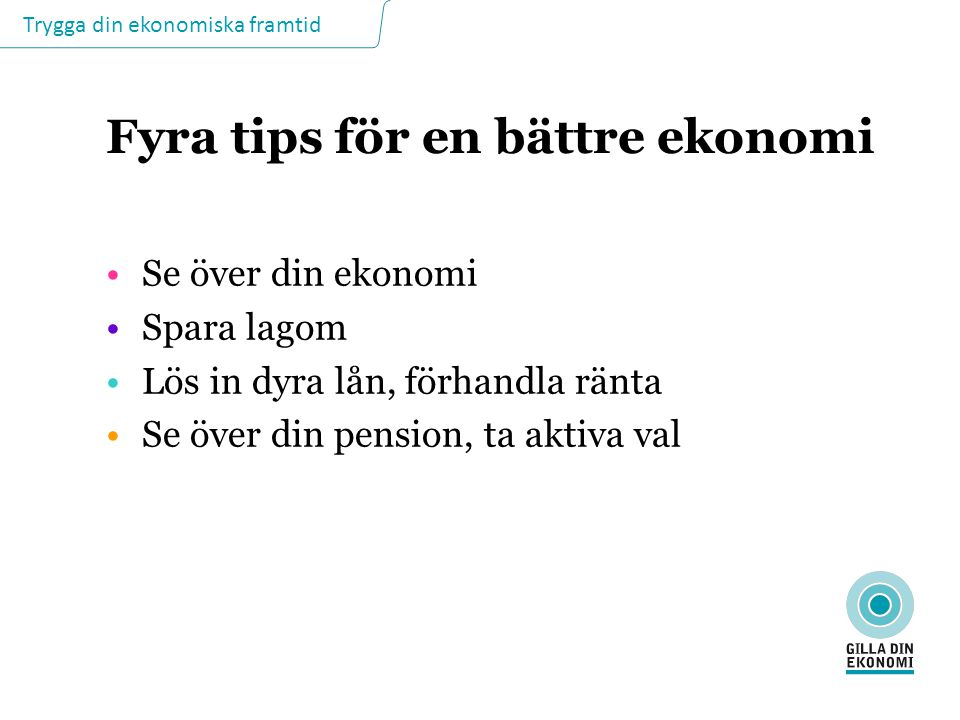 Fyra tips för en bättre ekonomi