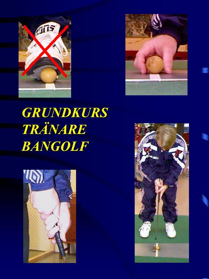 GRUNDKURS TRÄNARE BANGOLF