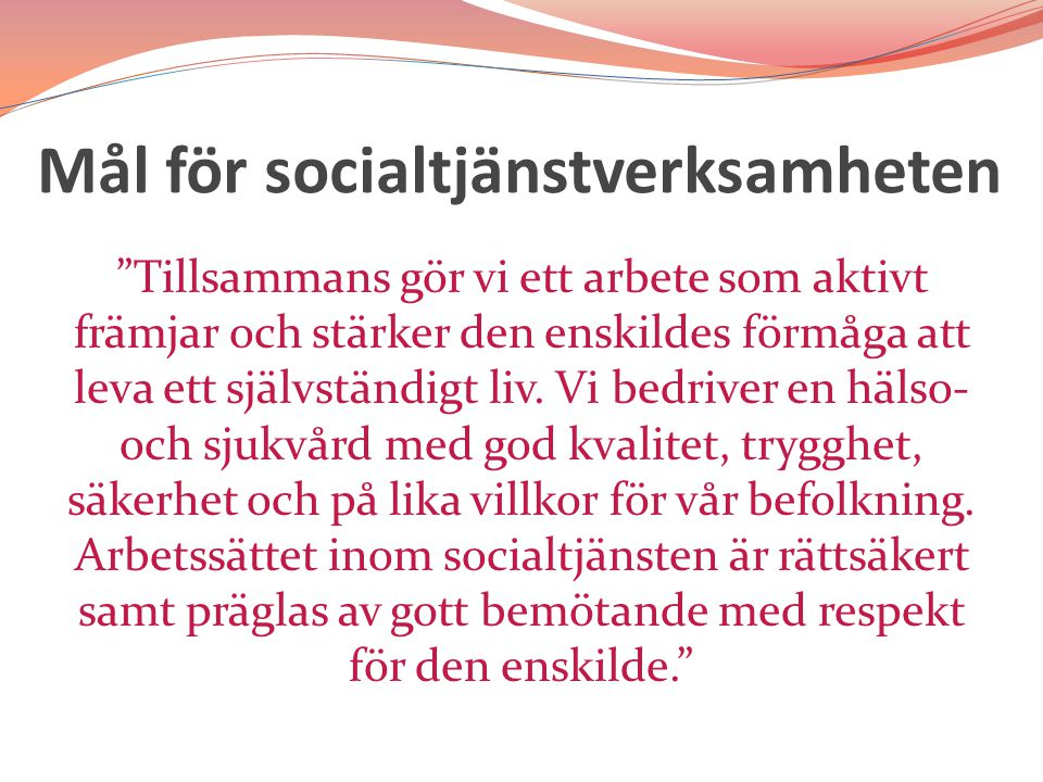Mål för socialtjänstverksamheten