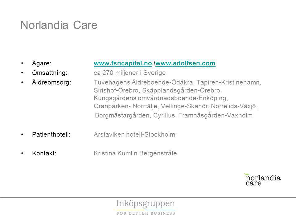 Norlandia Care Ägare: www.fsncapital.no /www.adolfsen.com