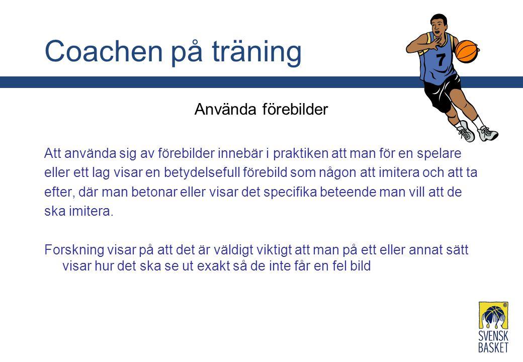 Coachen på träning Använda förebilder