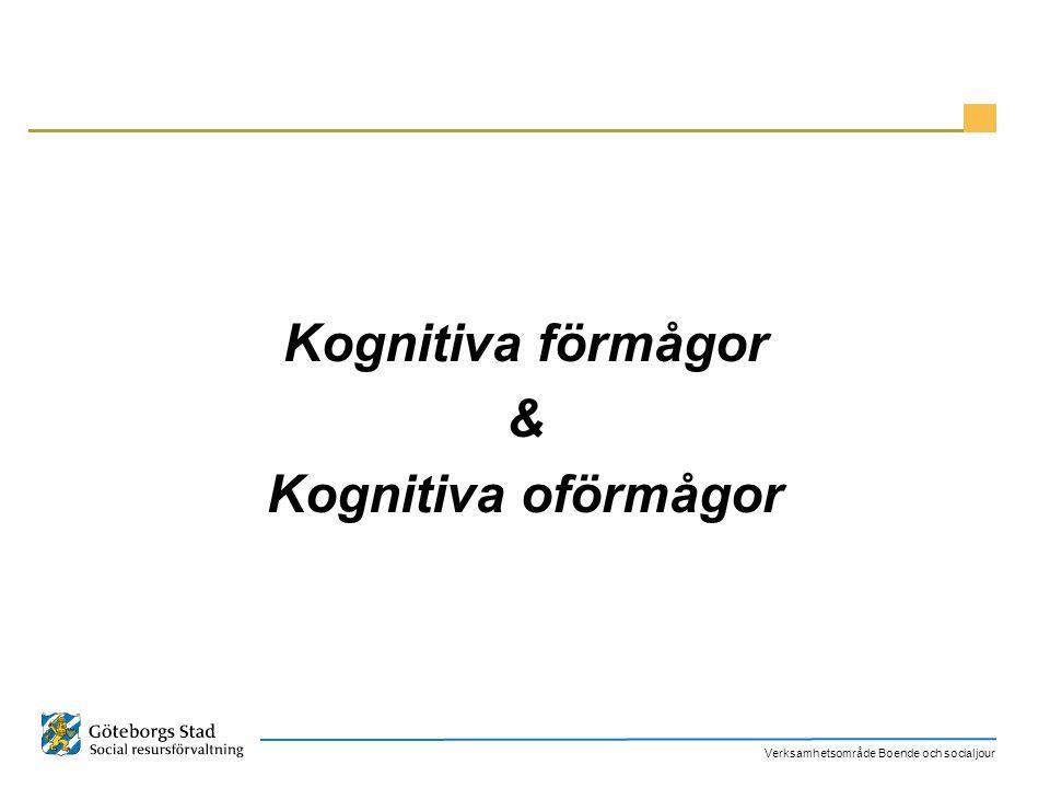 Kognitiva förmågor & Kognitiva oförmågor
