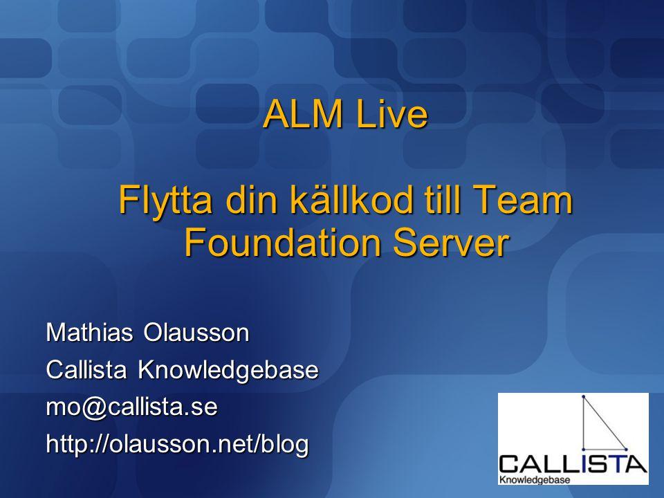 ALM Live Flytta din källkod till Team Foundation Server