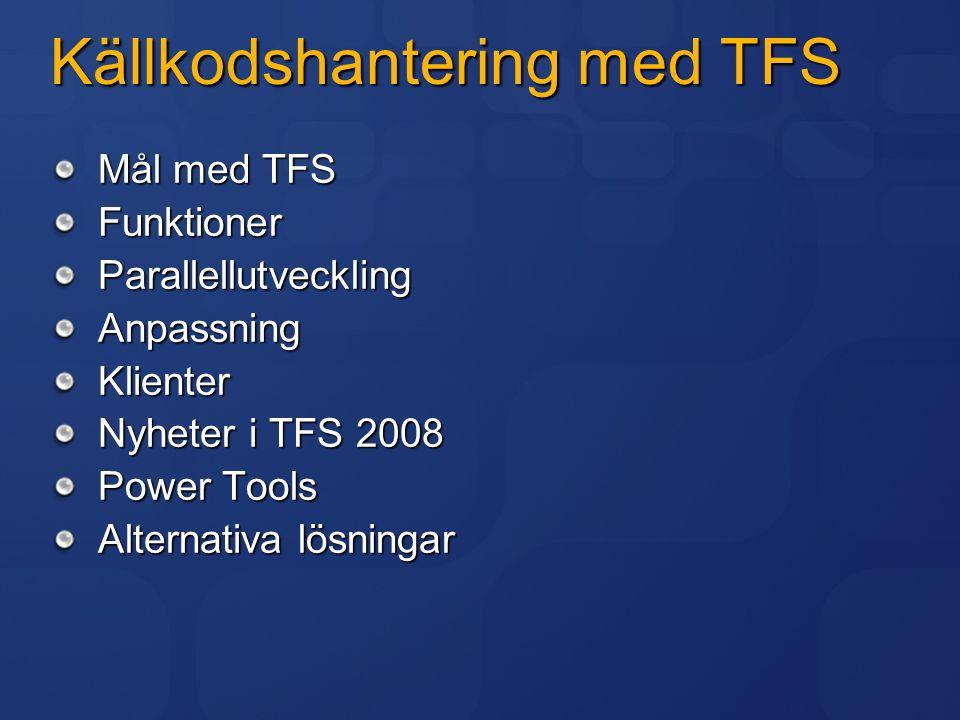 Källkodshantering med TFS