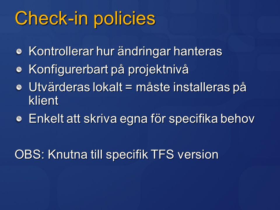 Check-in policies Kontrollerar hur ändringar hanteras