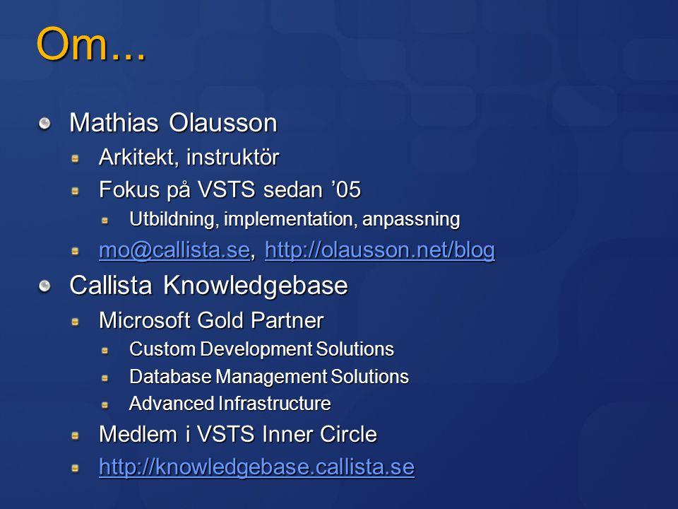 Om... Mathias Olausson Callista Knowledgebase Arkitekt, instruktör