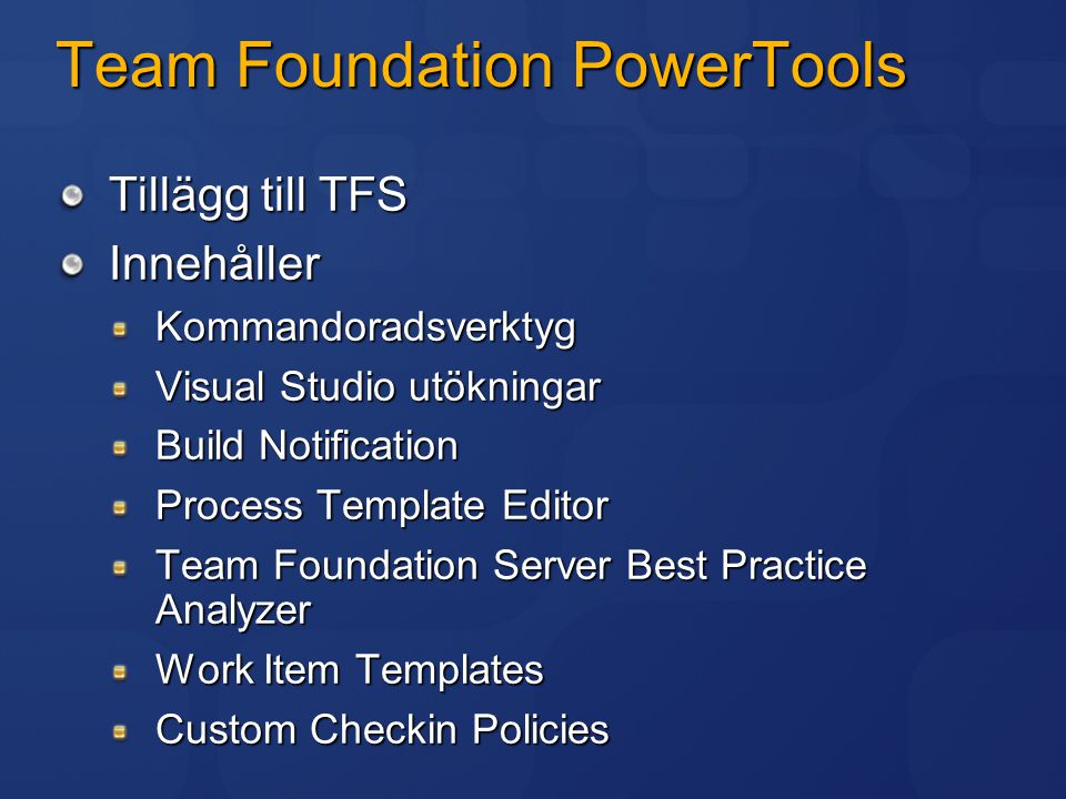 Team Foundation PowerTools