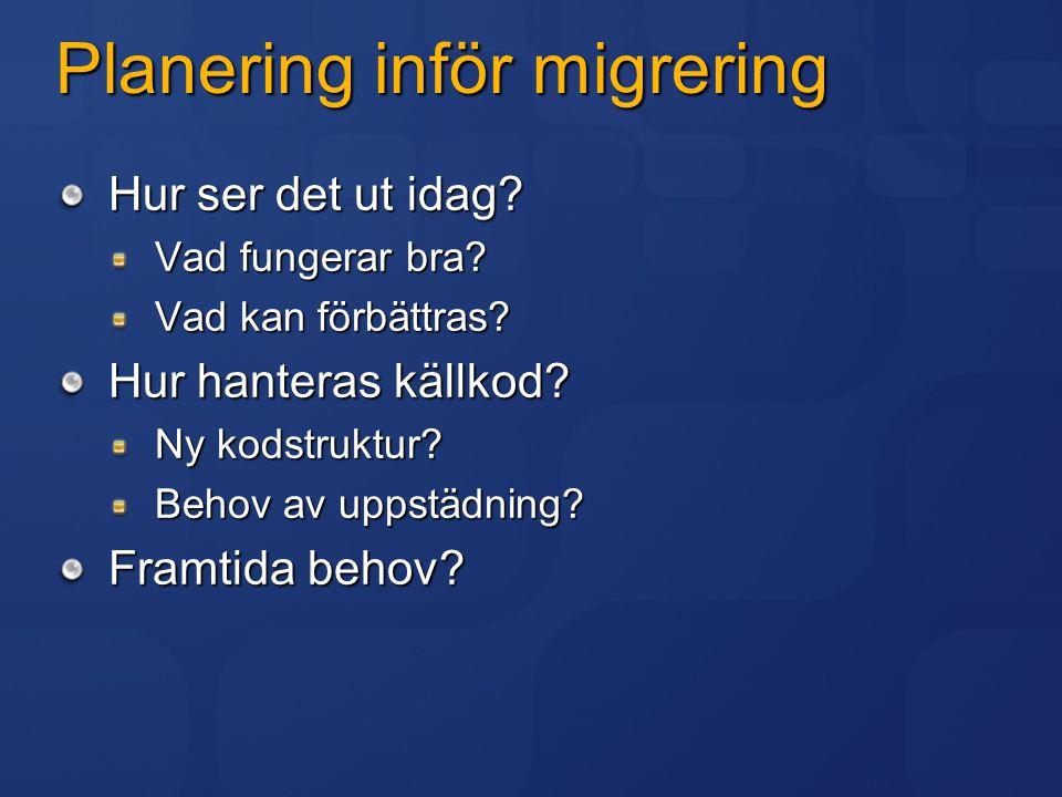 Planering inför migrering
