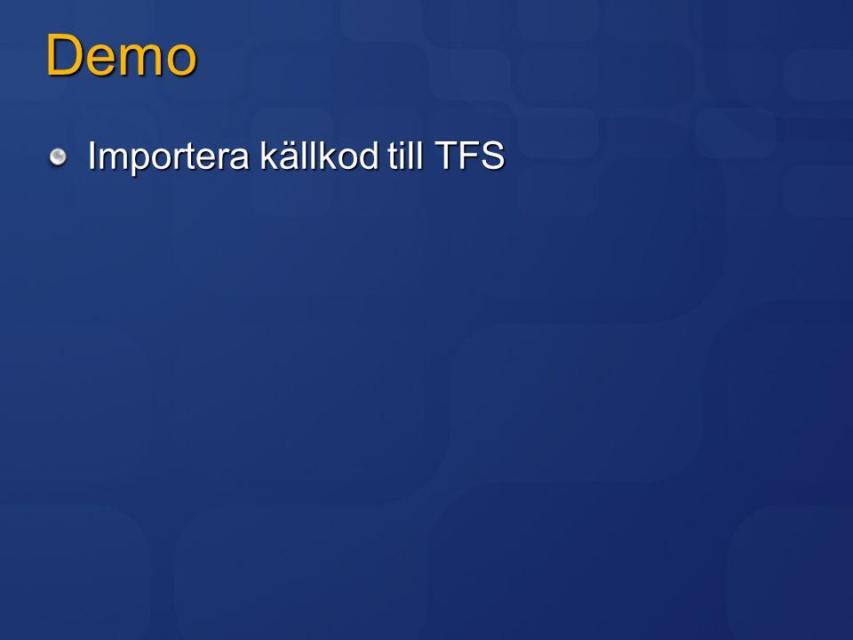 Demo Importera källkod till TFS