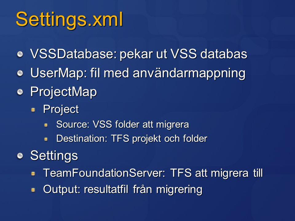 Settings.xml VSSDatabase: pekar ut VSS databas