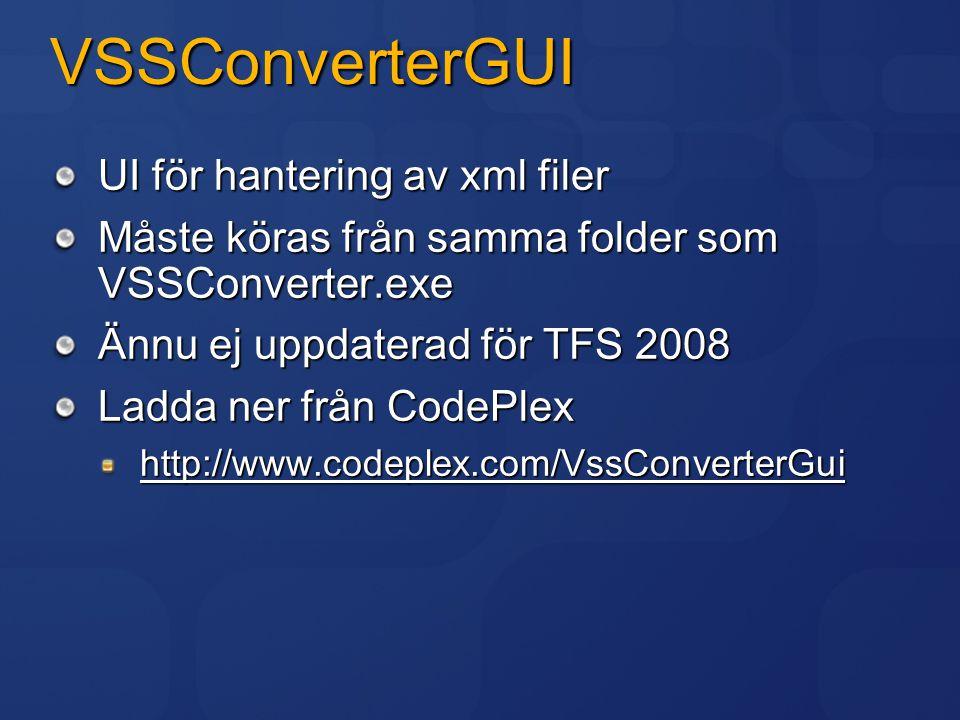 VSSConverterGUI UI för hantering av xml filer
