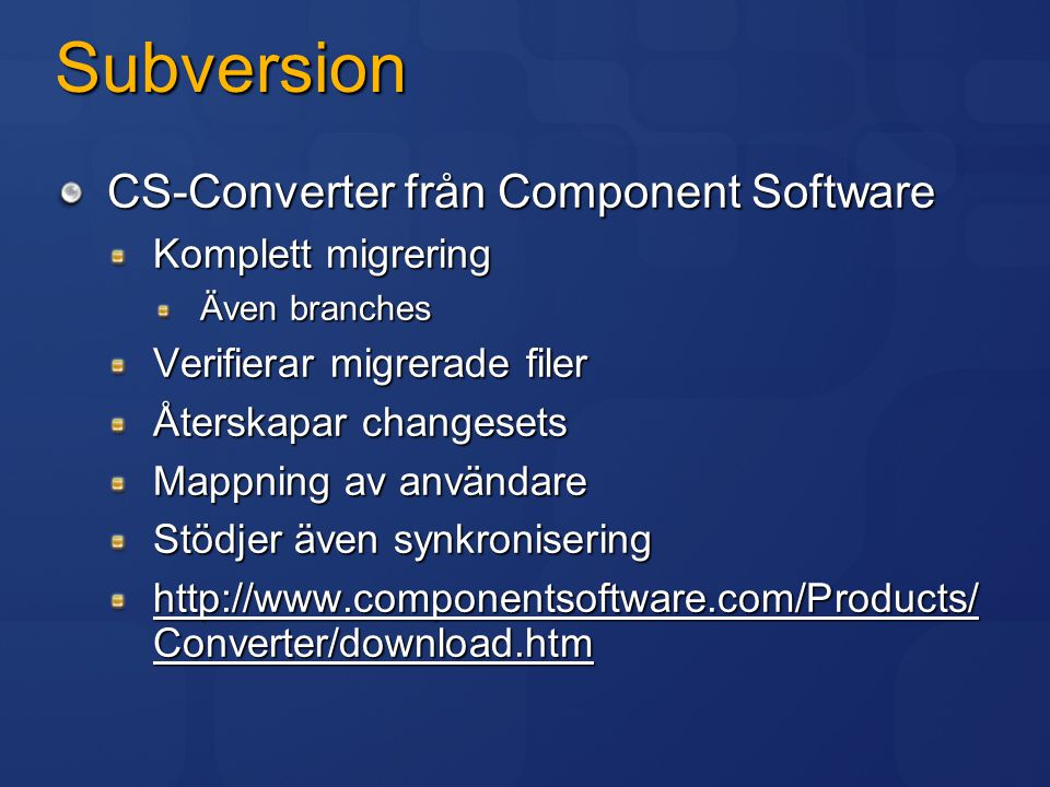 Subversion CS-Converter från Component Software Komplett migrering