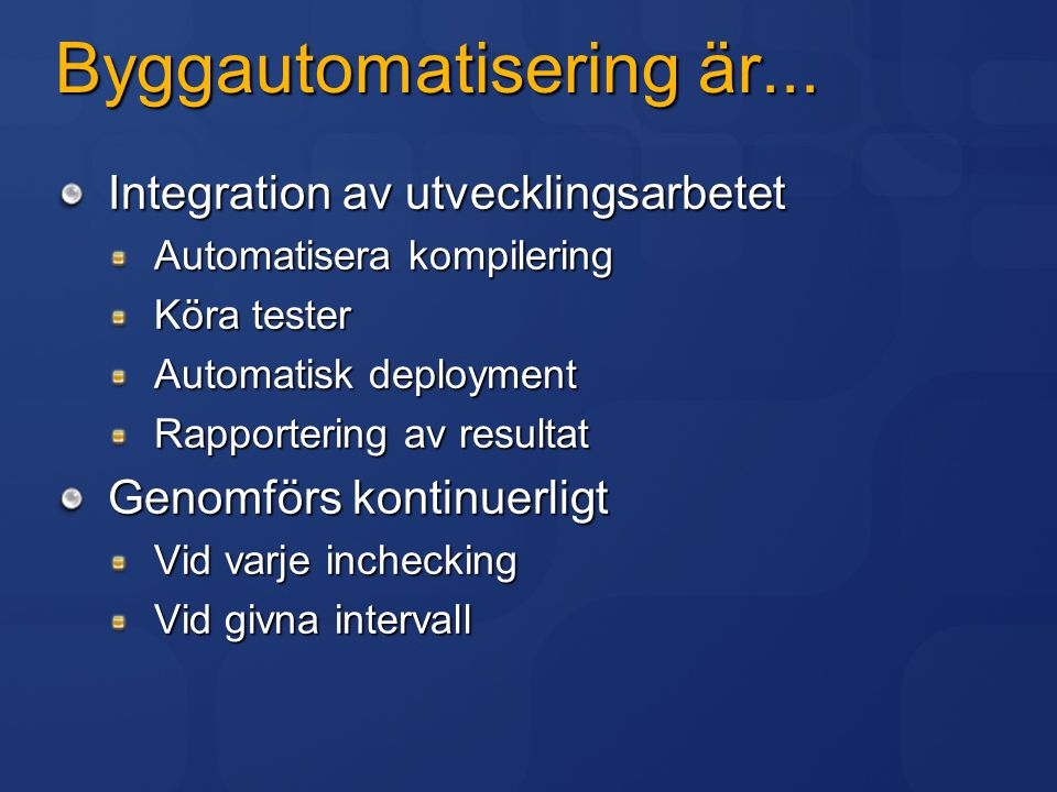 Byggautomatisering är...