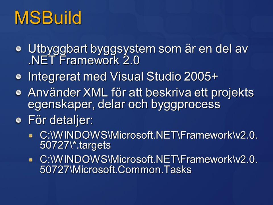 MSBuild Utbyggbart byggsystem som är en del av .NET Framework 2.0