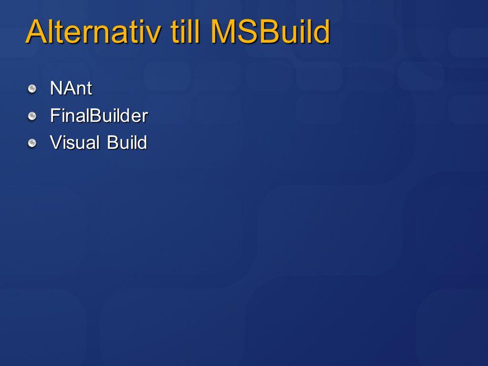 Alternativ till MSBuild