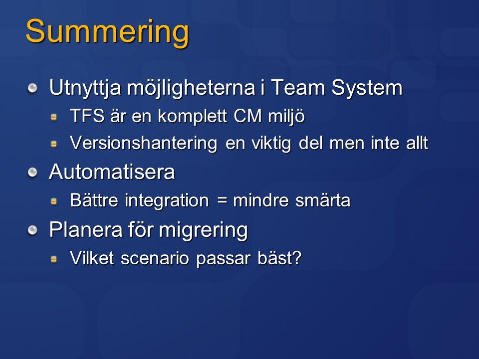 Summering Utnyttja möjligheterna i Team System Automatisera