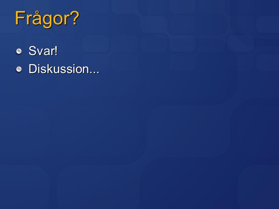 Frågor Svar! Diskussion...