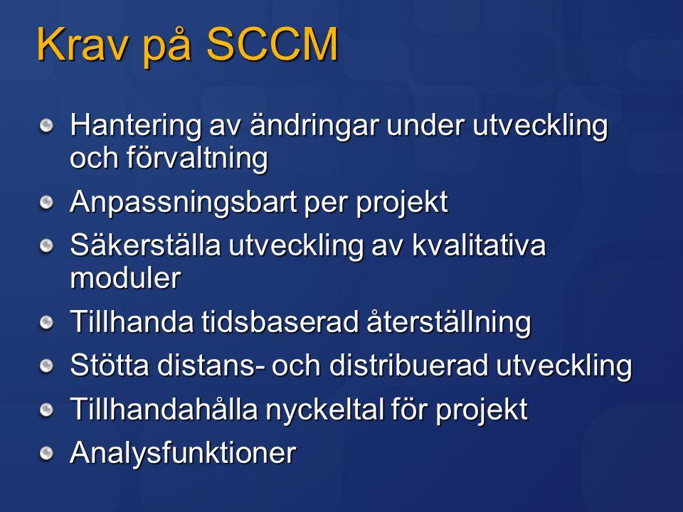 Krav på SCCM Hantering av ändringar under utveckling och förvaltning
