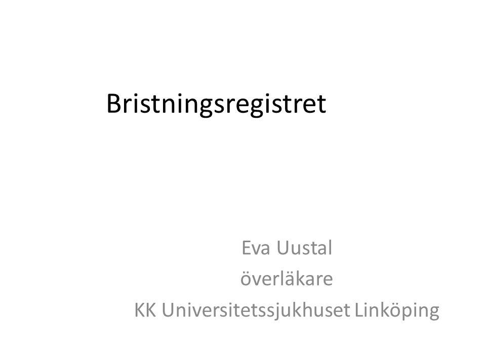 Eva Uustal överläkare KK Universitetssjukhuset Linköping