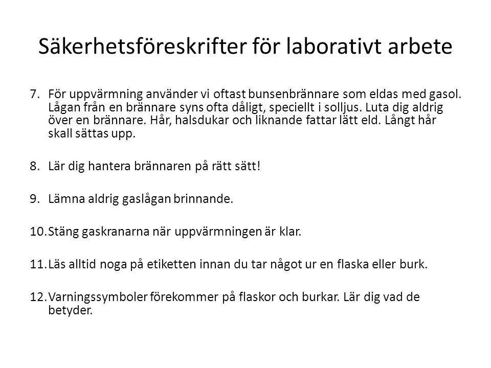 Säkerhetsföreskrifter för laborativt arbete