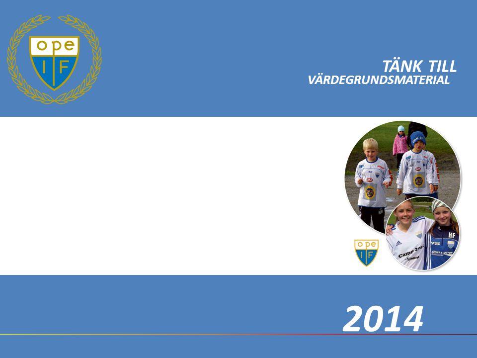 TÄNK TILL VÄRDEGRUNDSMATERIAL 2014