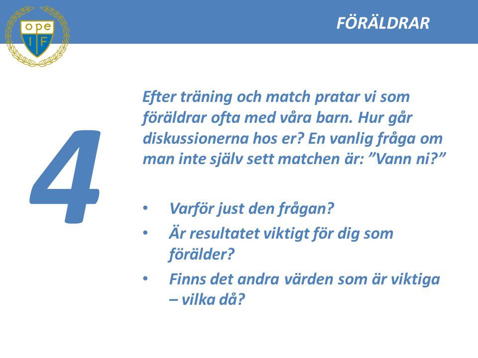 FÖRÄLDRAR 4.